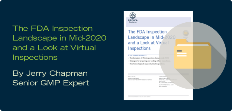 Download your copy of THE FDA INSPECTION LANDSCAPE IN MID-2020 AND A LOOK AT VIRTUAL INSPECTION